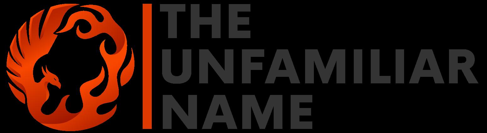 The Unfamiliar Name